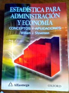 Estadística Para Administración Y Economía. W.j.stevenson