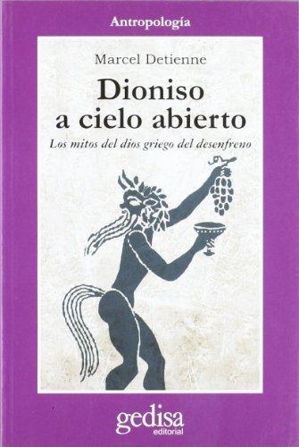 Imagen 1 de 3 de Dioniso A Cielo Abierto, Detienne, Ed. Gedisa