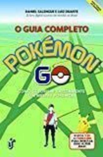 O Guia Completo De Pokemon Go Daniel Salengue