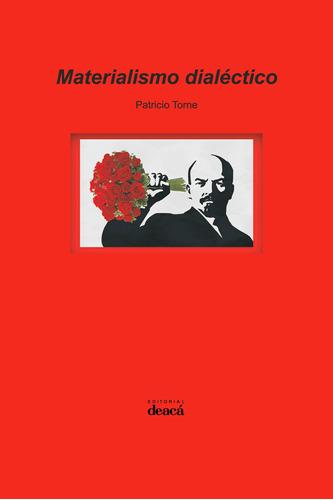 Materialismo Dialéctico - Patricio Torne