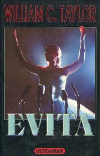 Libro. Evita. William C. Taylor