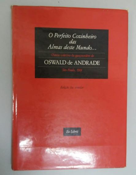 Livro - O Perfeito Cozinheiro Das Almas Deste Mundo... 1987