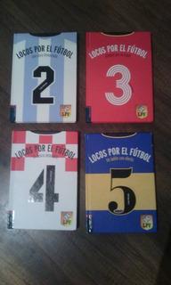 Libros Locos Por El Futbol Tomos 2-3-4 Y 5