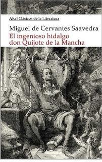Don Quijote De La Mancha, Miguel De Cervantes, Akal