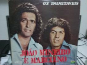 Lp João Mineiro & Marciano - Os Inimitáveis Vol. 7