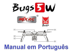 Manual Em Português Do Drone Mjx Bugs 5w