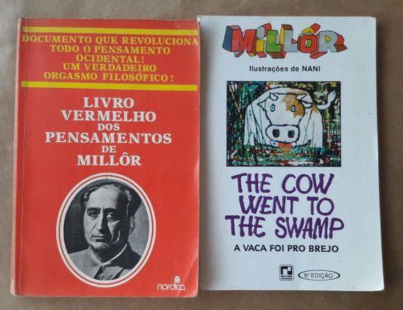 Millôr The Cow Went To The Swamp A Vaca Foi Pro Brejo Livro