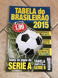 Revista Tabela Do Brasileirão 2015 Série A E Série B