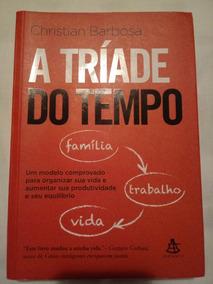 Livro A Tríade Do Tempo Christian Barbosa Livro Físico