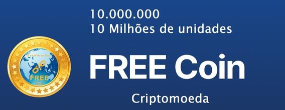 10 Milhões (10.000.000) Criptomoeda Free Coin