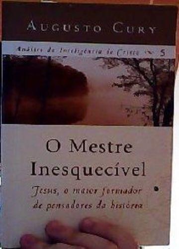 Livro Mestre Inesquecível Augusto Cury
