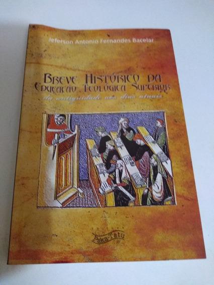 Breve Historia Da Educacao Teologica Superiorda Antiguidade