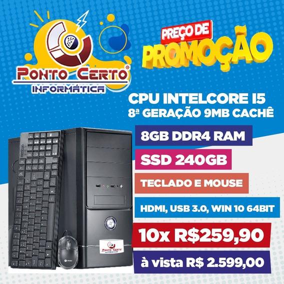 Desktop Intel I5 9ª Geração 8gb Ddr4 Ssd 240gb Windows 10