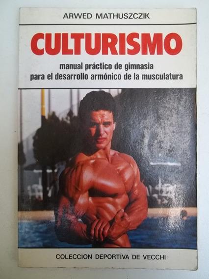 Livro - Culturismo - Arwed Mathusczik
