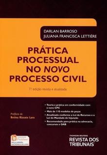 Prática Processual No Novo C P C - 7ª Ed. Darlan Barroso