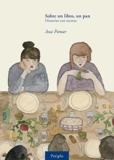 Libro Sobre Un Libro , Un Pan De Ana Pomar