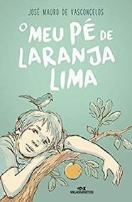 O Meu Pé De Laranja Lima José Mauro Frete 13