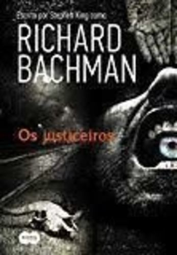 Os Justiceiros Stephen King (richard Bachman)