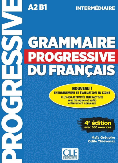 Grammaire Progressive Du Français - Intermediaire - 4e Edit