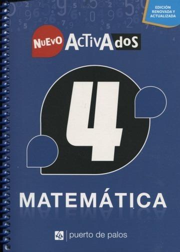 Matemática 4 Nuevo Activados - Puerto De Palos