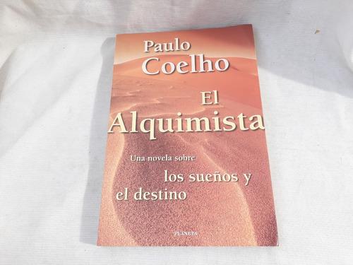 Imagen 1 de 6 de El Alquimista Paulo Coelho Planeta
