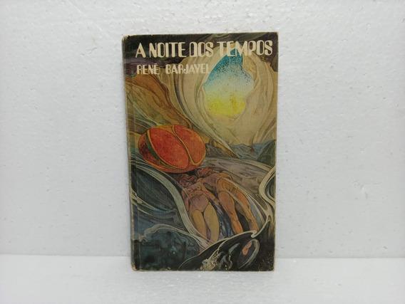Livro A Noite Dos Tempos René Barjavel