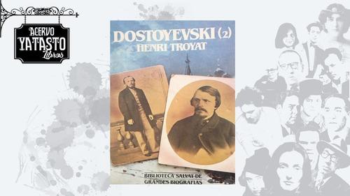 Dostoyevski (volumen Segundo)