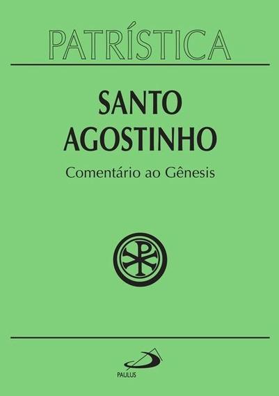 Patrística - Comentário Ao Gênesis - Vol. 21 Capa Dura