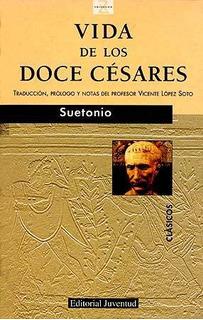 Vida De Los Doce Cesares, Suetonio, Juventud