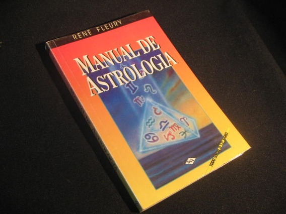 Manual De Astrologia - Fleury, Rene.
