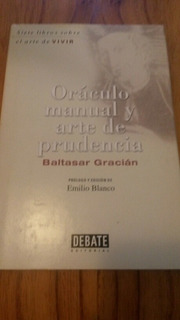 Oraculo Manual Y Arte De La Prudencia - Baltasar Gracian