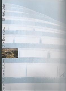 Libro El Helicoide ( Arquitectura / Nuevo ) Dirk Bornhorst