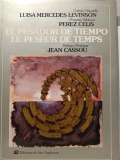 El Pesador De Tiempo - Luisa Levinson - Pérez Celis