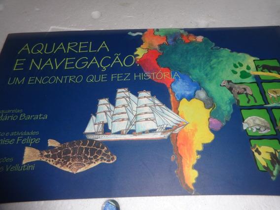Livro Aquarela E Navegaçao Mario Barata Usado R.746