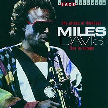 Cd Miles Davis The Prince Of Darkness Live In Europe