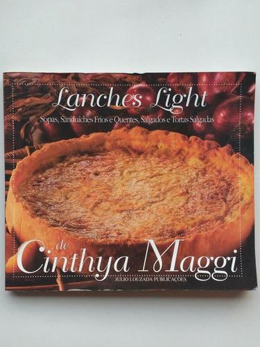 Livro Lanches Light Sopas, Sanduíches, Salgados A791