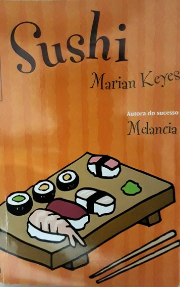 Livro Sushi Mariah Keys Autora Do Sucesso Melancia