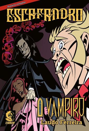 Escafandro O Vampiro Terror Laudo Ferreira História Completa