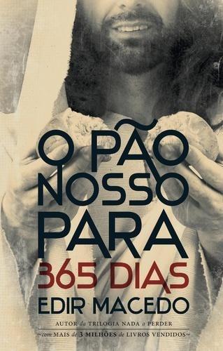 O Pao Nosso Para 365 Dias