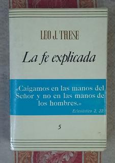 Libro La Fe Explicada Edicion Mexicana Junio Año 1983