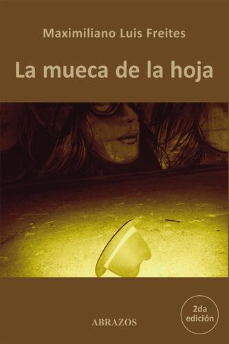 Imagen 1 de 1 de La Mueca De La Hoja