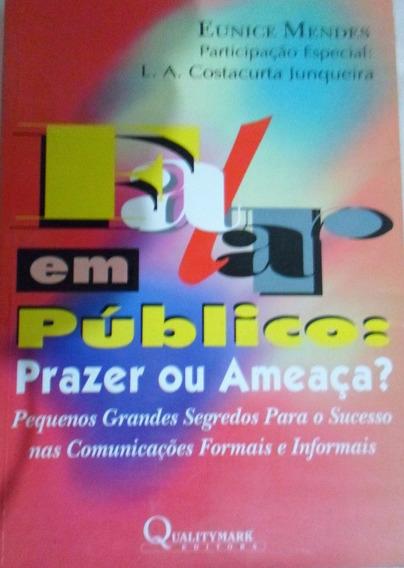 Livro - Falar Em Público - Eunice Mendes Promoção