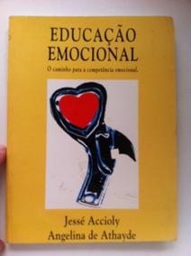 Educação Emocional O Caminho Para A Competência Emocional