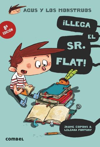 Imagen 1 de 1 de Agus Y Los Monstruos ¡llega El Sr. Flat!