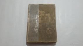 Antigo Livro O Lar E A Saude Da Familia