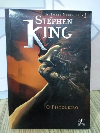 A Torre Negra #1 - O Pistoleiro - Stephen King