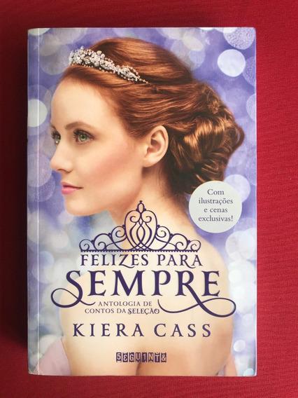 Livro - Felizes Para Sempre - Kiera Cass - Ed. Seguinte