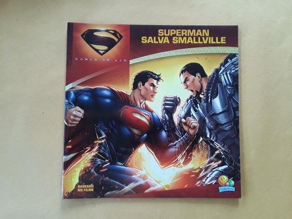 Livro Superman Homen De Aço Salva Smallville