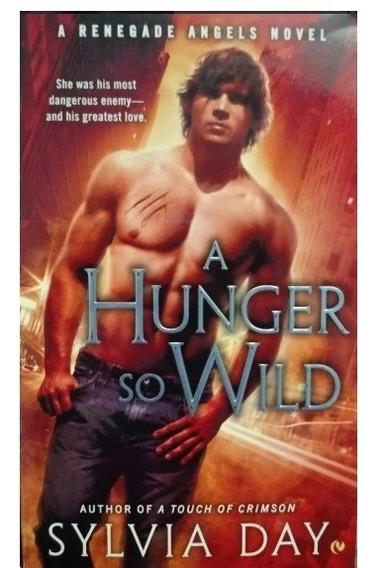 Livro A Hunger So Wild - Sylvia Day
