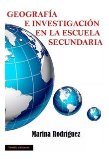 Geografía E Investigación Para 6º Año Secundaria